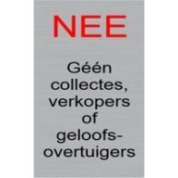 Nee geen collectes & verkopers stickerbordje RVS