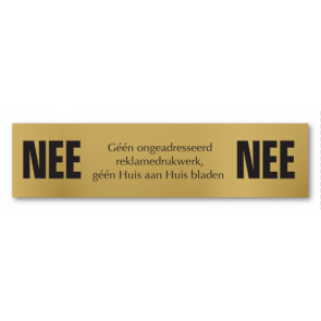 Nee/Nee bronskleurige aluminium bordje